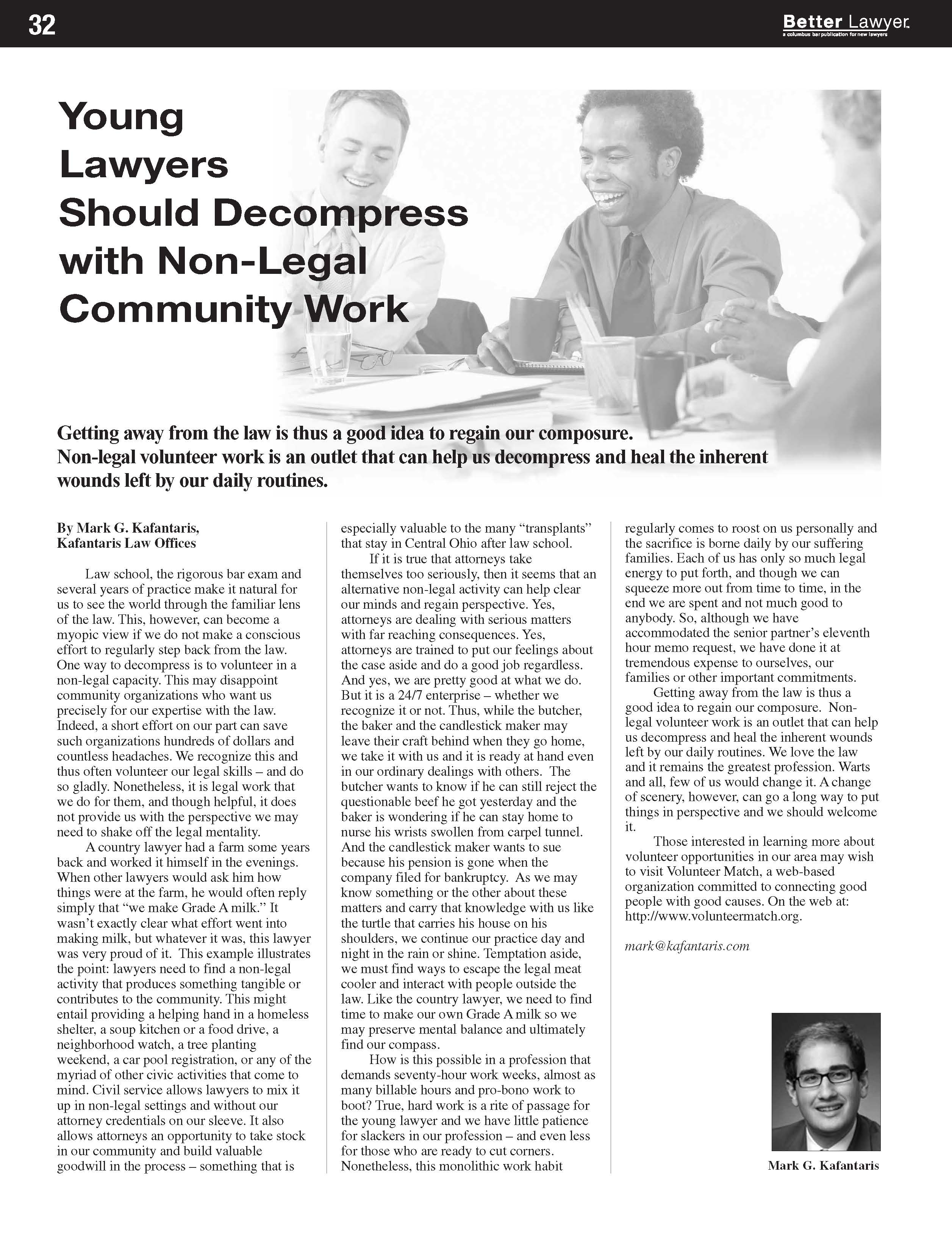 Young Lawyers Should Decompress with Non Legal Community Work